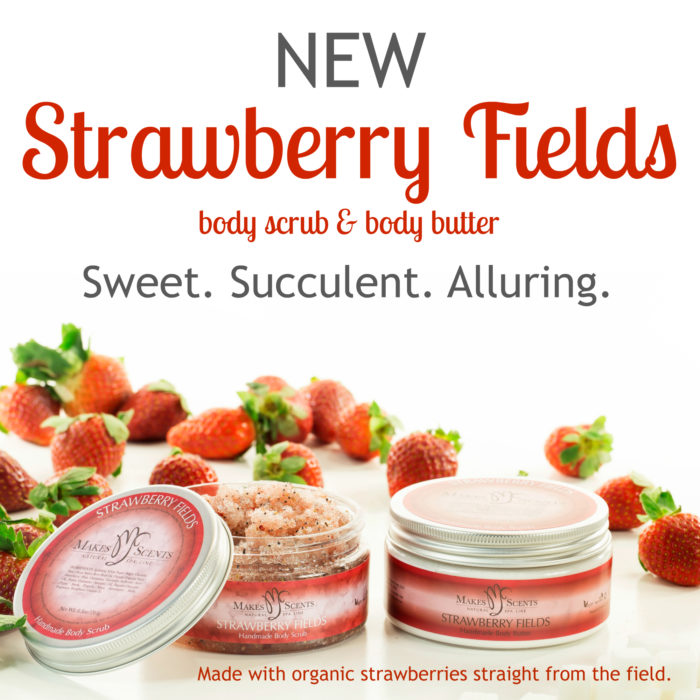 Strawberry Fields - Makes Scents Natural Spa Line