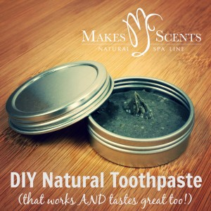 DIY Natural Toothpaste - Makes Scents Natural Spa Line