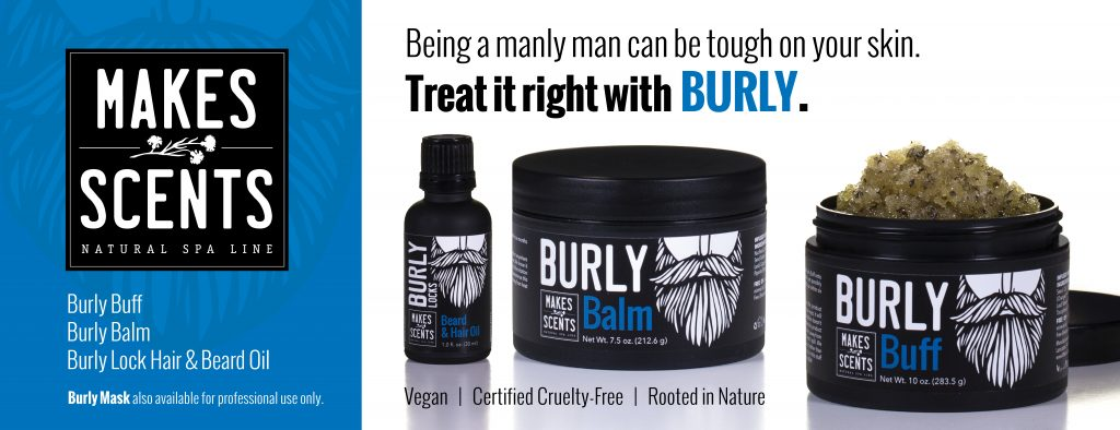 Burly - Men's Body Care - Vegan - Cruelty-Free - Makes Scents Natural Spa Line