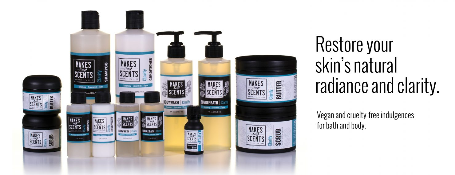 Clarify Body & Hair Line - Vegan - Cruelty-Free - Makes Scents Natural Spa Line