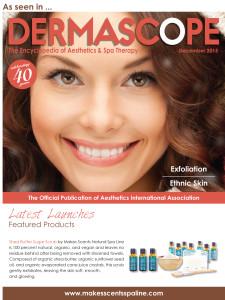 DERMASCOPE Magazinr December 2015 - Makes Scents Natural Spa Line