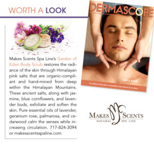 DERMASCOPE Magazine March 2016 - Makes Scents Natural Spa Line