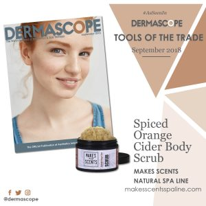 DERMASCOPE Magazine - September 2018 - Makes Scents Natural Spa Line