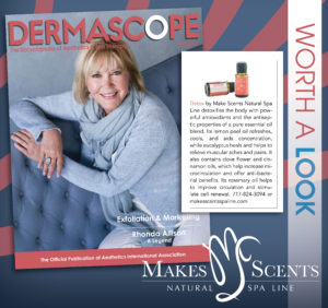 DERMASCOPE Magazine July 2016 - Makes Scents Natural Spa Line