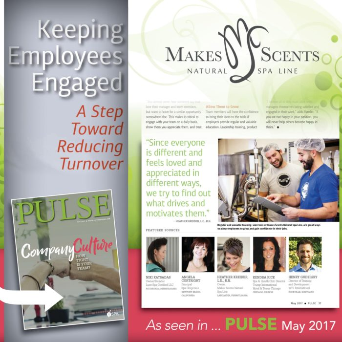 Employee Engagement - Pulse Magazine May 2017 - International Spa Association - Makes Scents Natural Spa Line