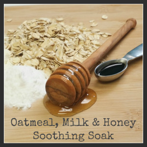Oatmeal Milk Honey Soothing Soak - Makes Scents Natural Spa Line
