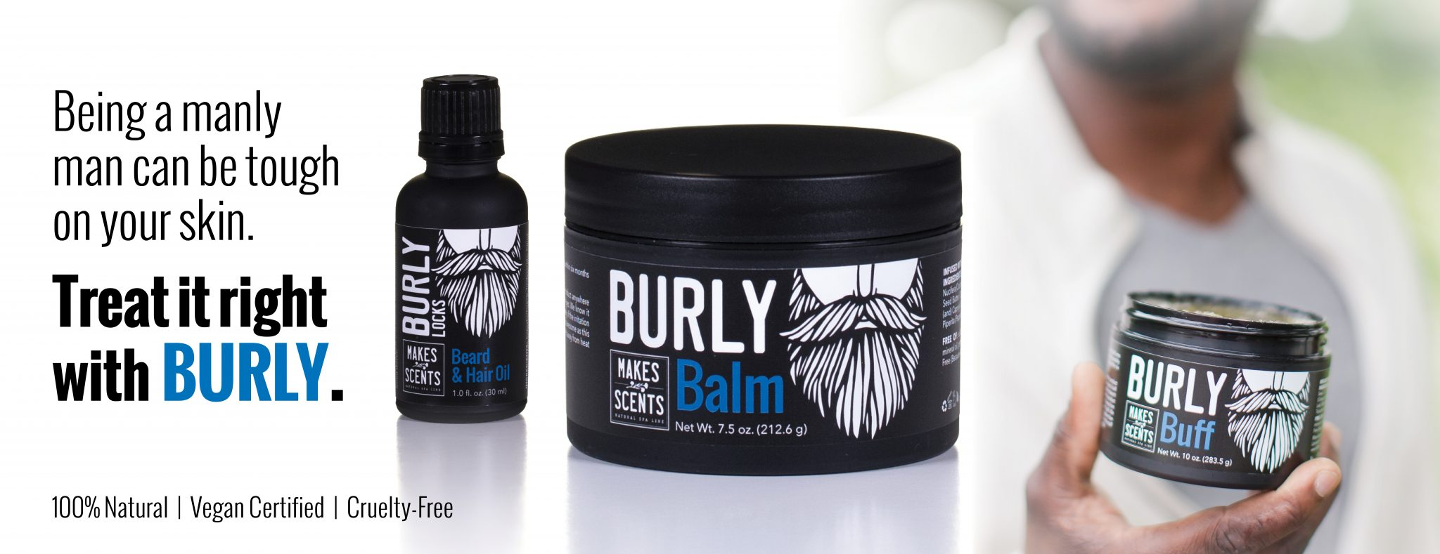Burly - Men's Body Care - Vegan - Cruelty-Free - Makes Scents Natural Spa Line