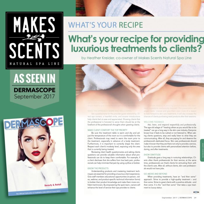 DERMASCOPE Magazine - September 2017 - Makes Scents Natural Spa Line