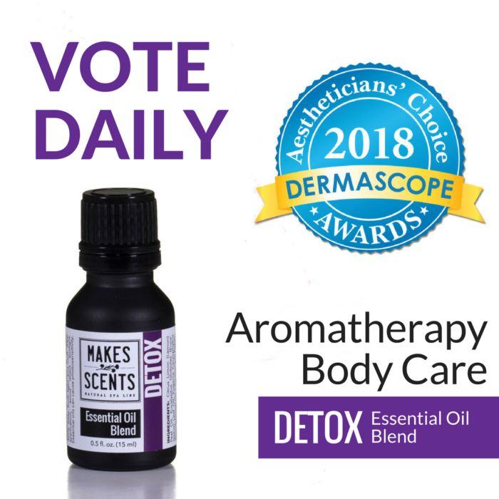 DERMASCOPE Magazine 2018 Aestheticians' Choice Awards - Makes Scents Natural Spa Line